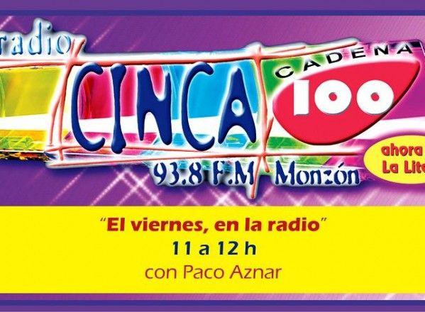 La Litera tendrá su espacio en Radio Cinca 100